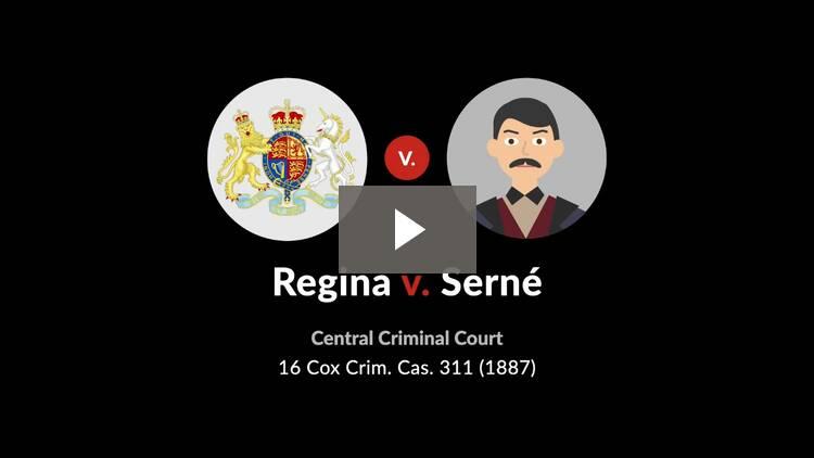 Regina v. Serné