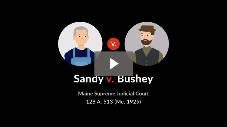 Sandy v. Bushey