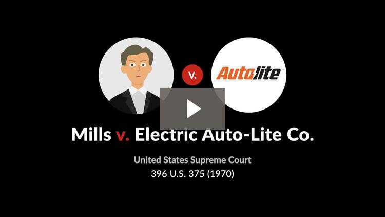 Mills v. Electric Auto-Lite Co.