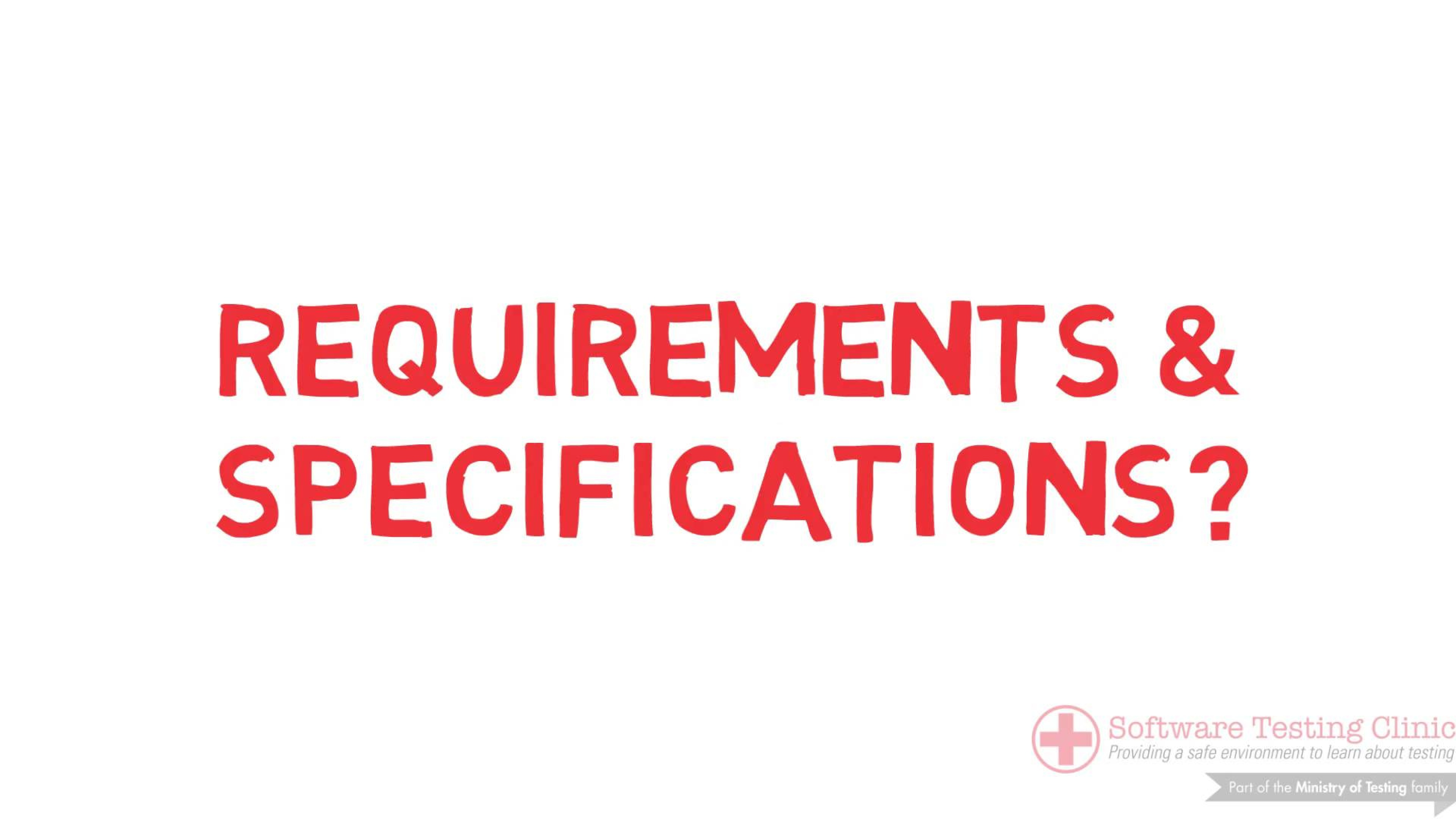 99 Second Introduction to Requirements & Specifications