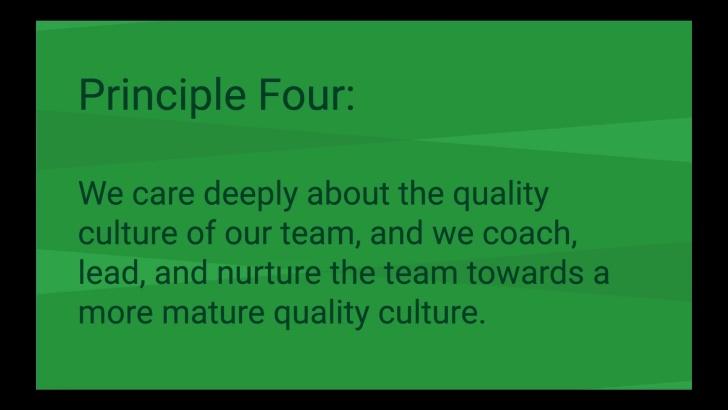 Principle Four: The Quality Culture