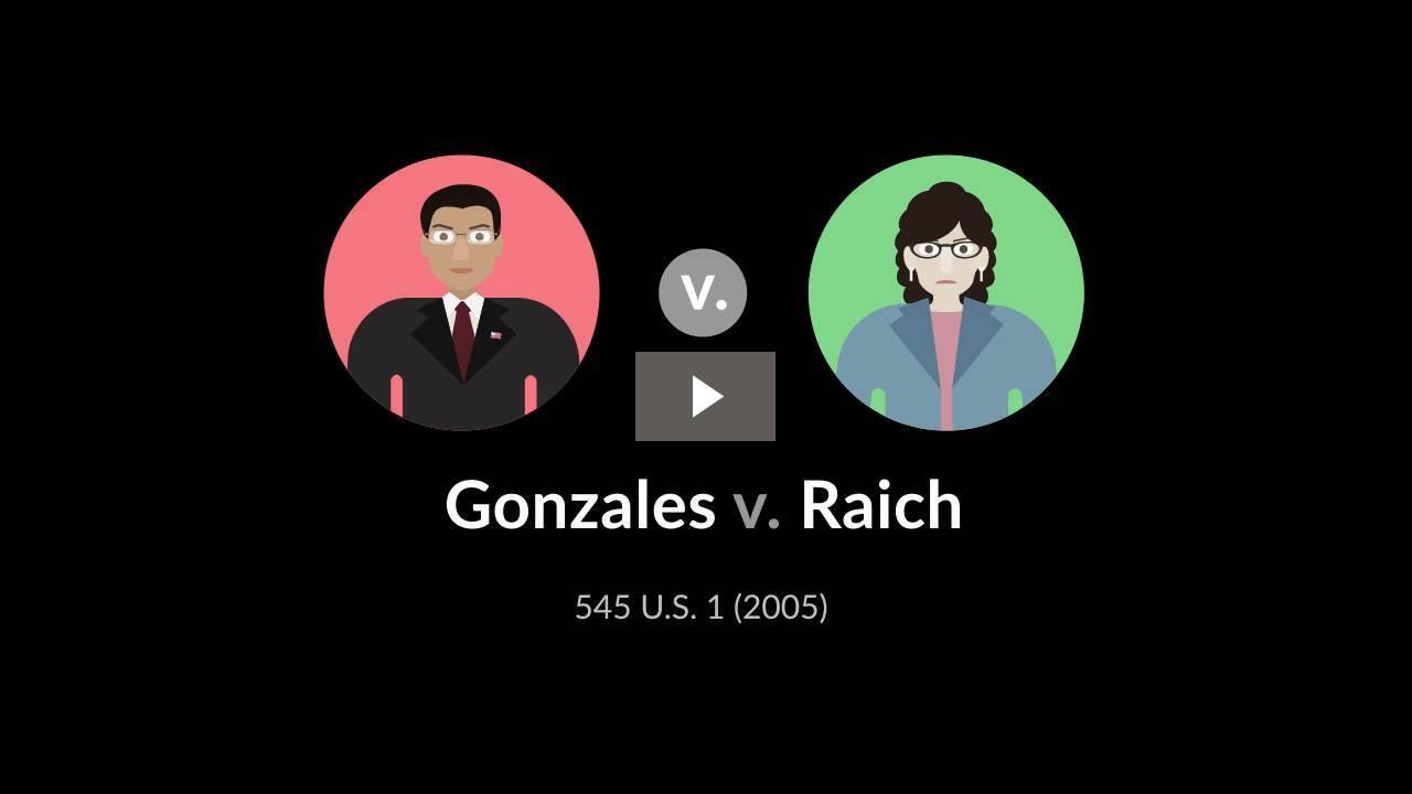 Gonzales v. Raich