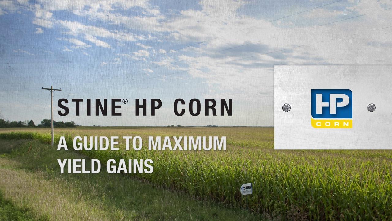 Stine HP Corn: A Guide to Maximum Yield Gains