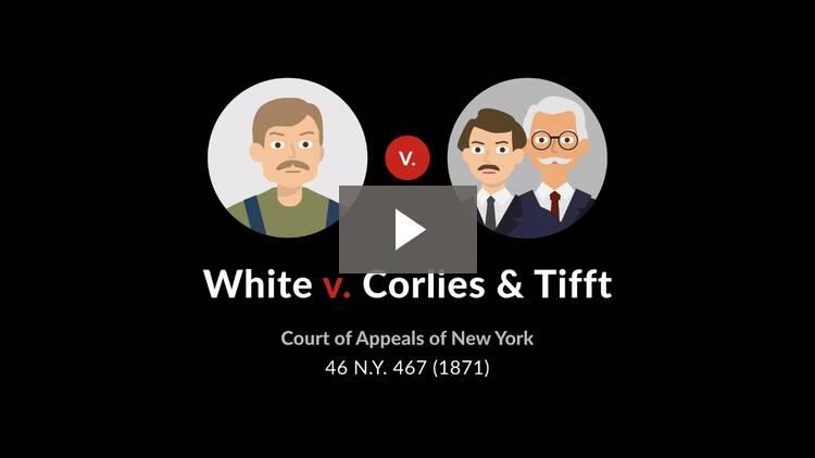 White v. Corlies & Tifft