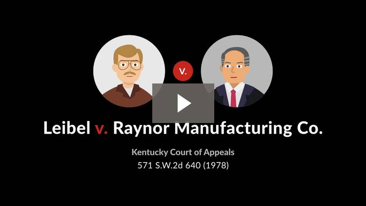 Leibel v. Raynor Manufacturing Co.