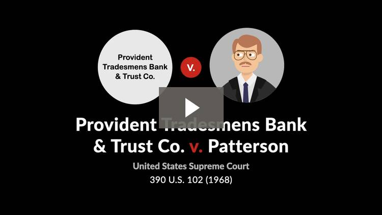 Provident Tradesmens Bank & Trust Co. v. Patterson