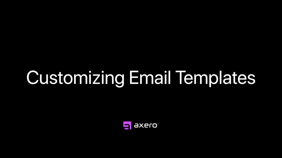 Customizing Email Templates