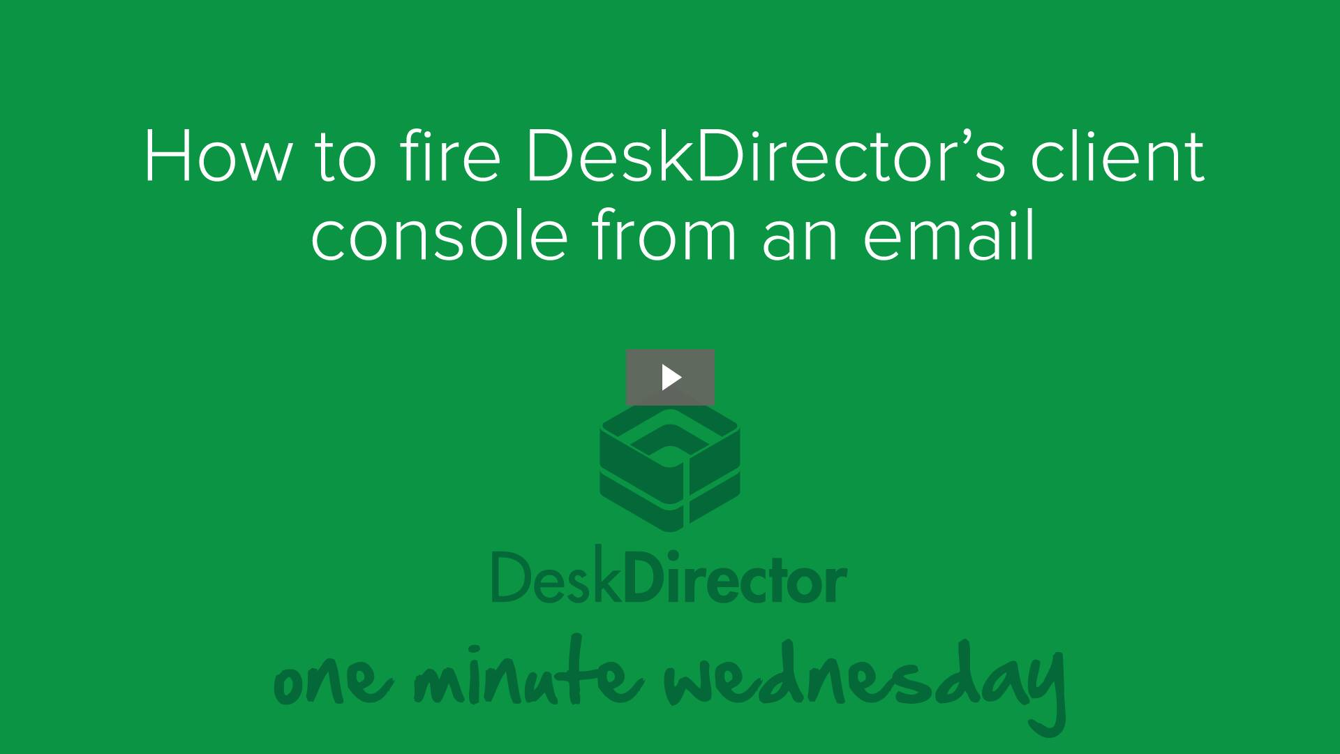 How to fire up DeskDirector from an email