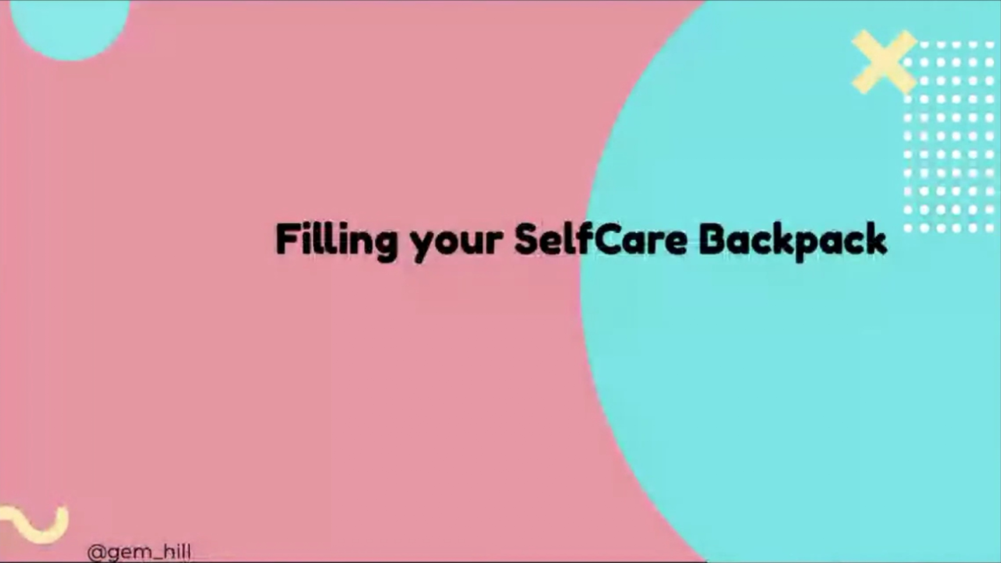 The MoTrix Revolutions: Filling your self care backpack with Gem Hill