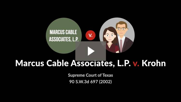 Marcus Cable Associates, L.P. v. Krohn