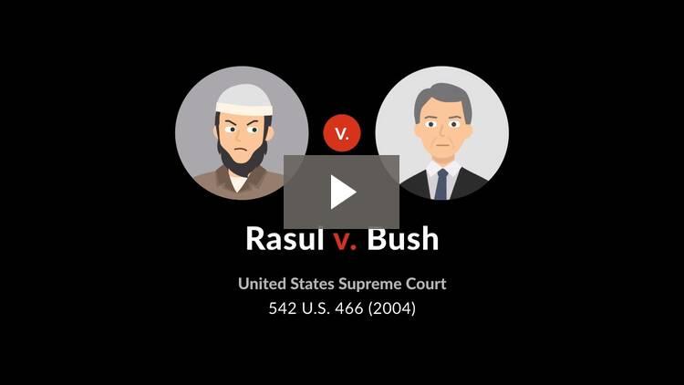 Rasul v. Bush