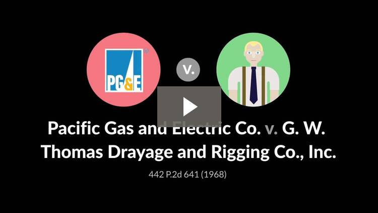 Pacific Gas & Electric Co. v. G.W. Thomas Drayage & Rigging Co.