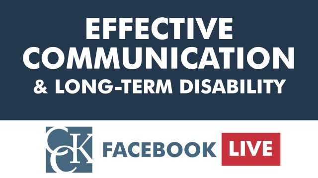 Effective Communication & Long-Term Disability Claims