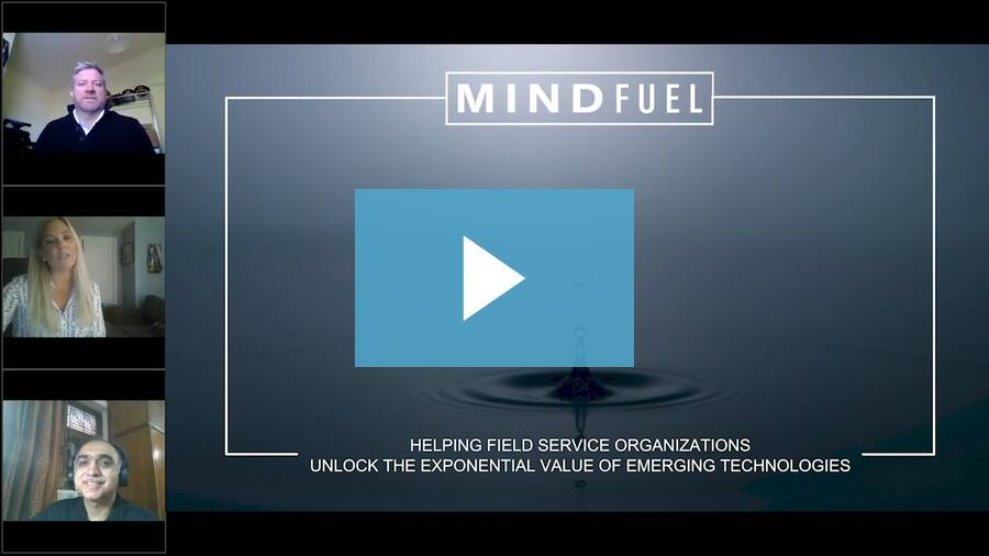 Helping Field Service Organizations Unlock the Exponential Value of Emerging Technologies