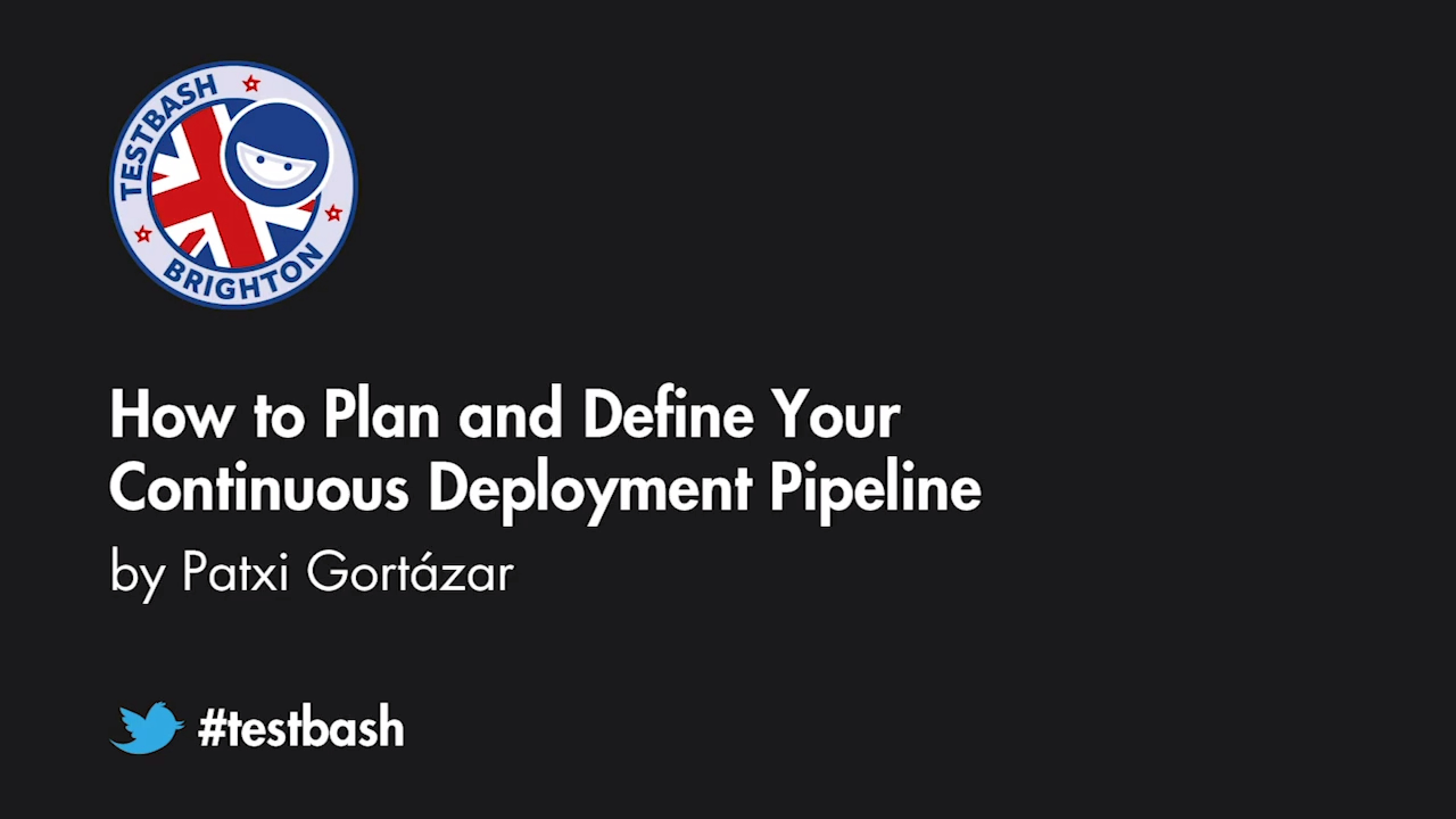 How to Plan and Define Your Continuous Deployment Pipeline - Patxi Gortázar