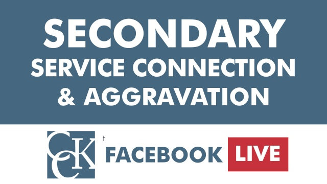 Secondary Service Connection & Aggravation