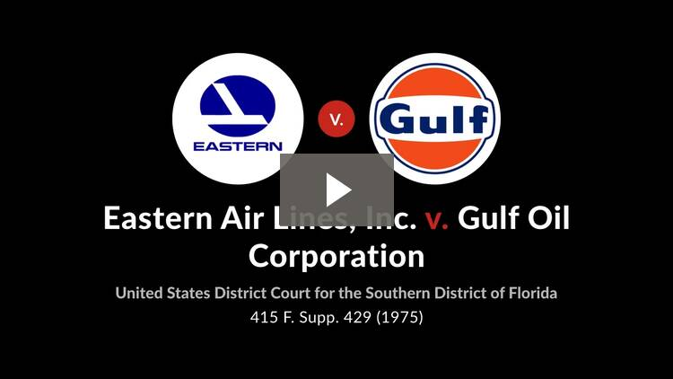 Eastern Air Lines, Inc. v. Gulf Oil Corp.