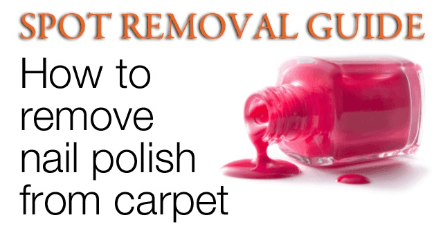 Merveilleux How To Get Nail Polish Out Of Carpet
