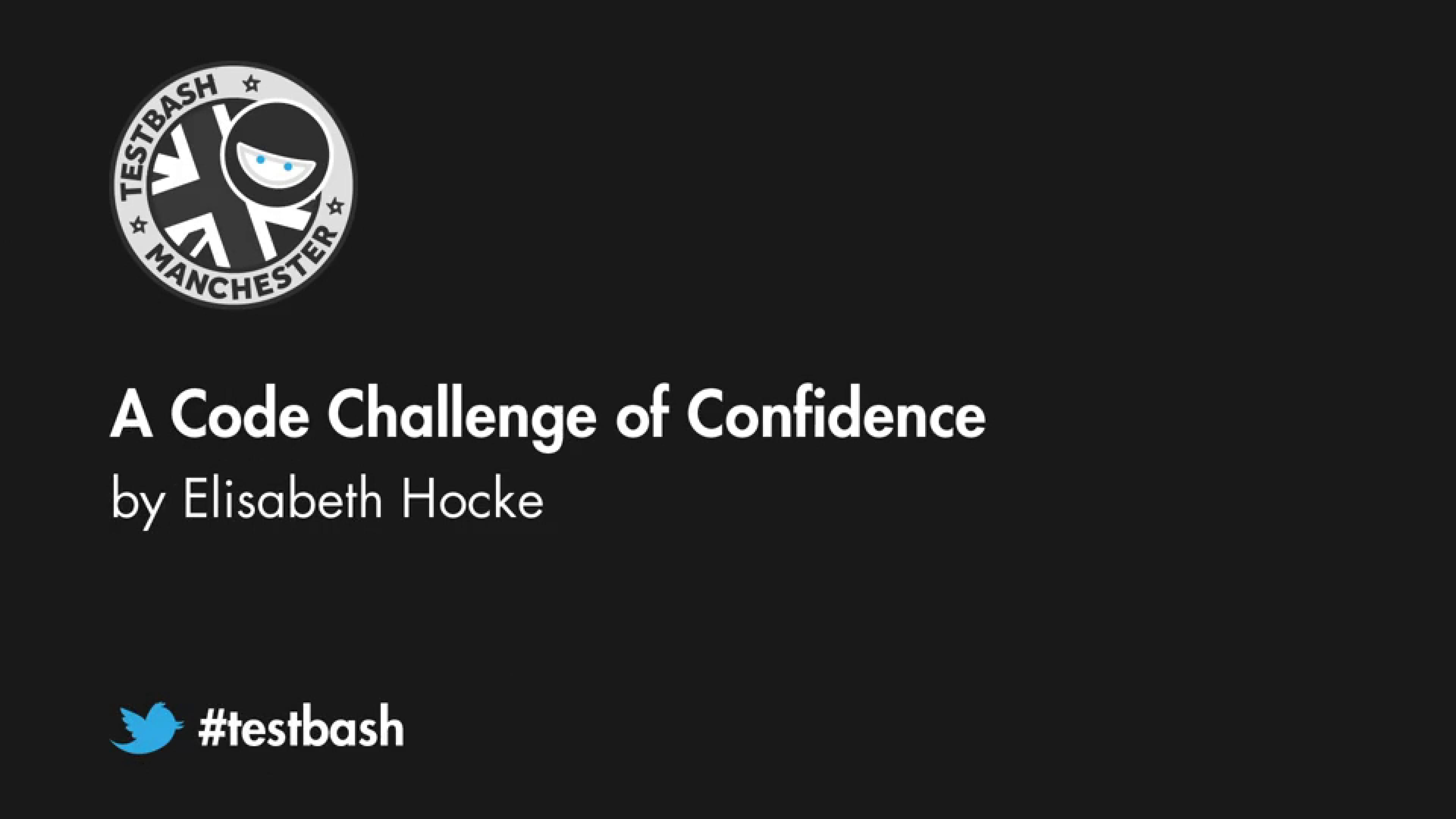 A Code Challenge of Confidence - Elisabeth Hocke