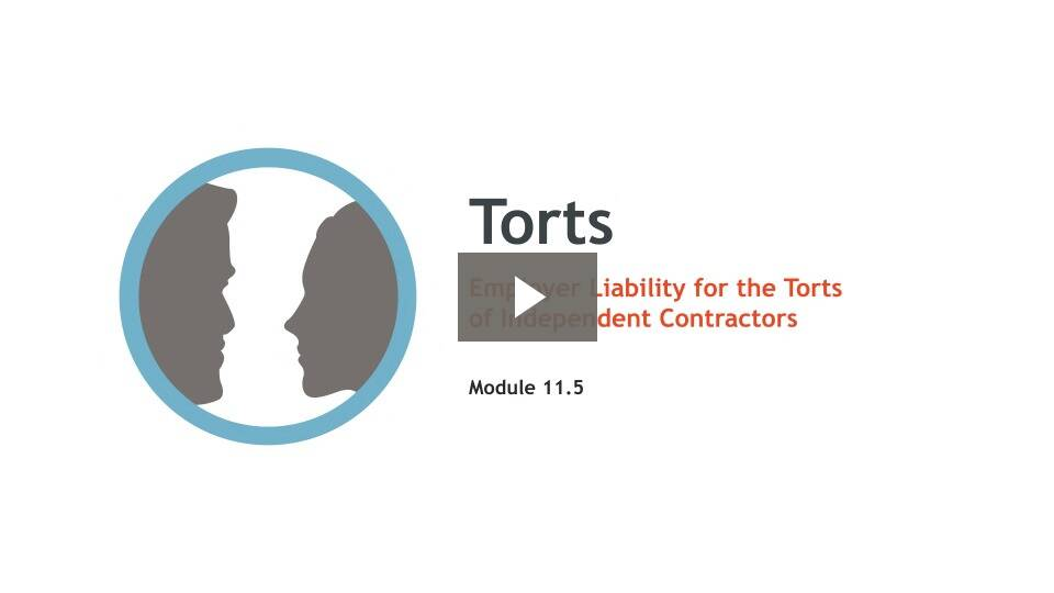 Employer Liability for the Torts of Independent Contractors