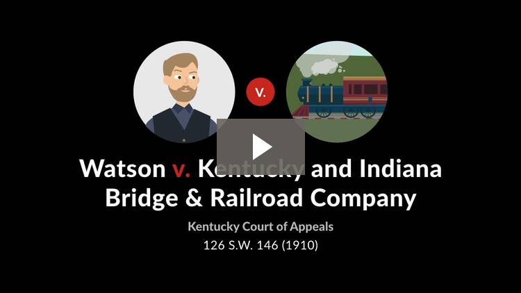 Watson v. Kentucky & Indiana Bridge & R.R. Co.