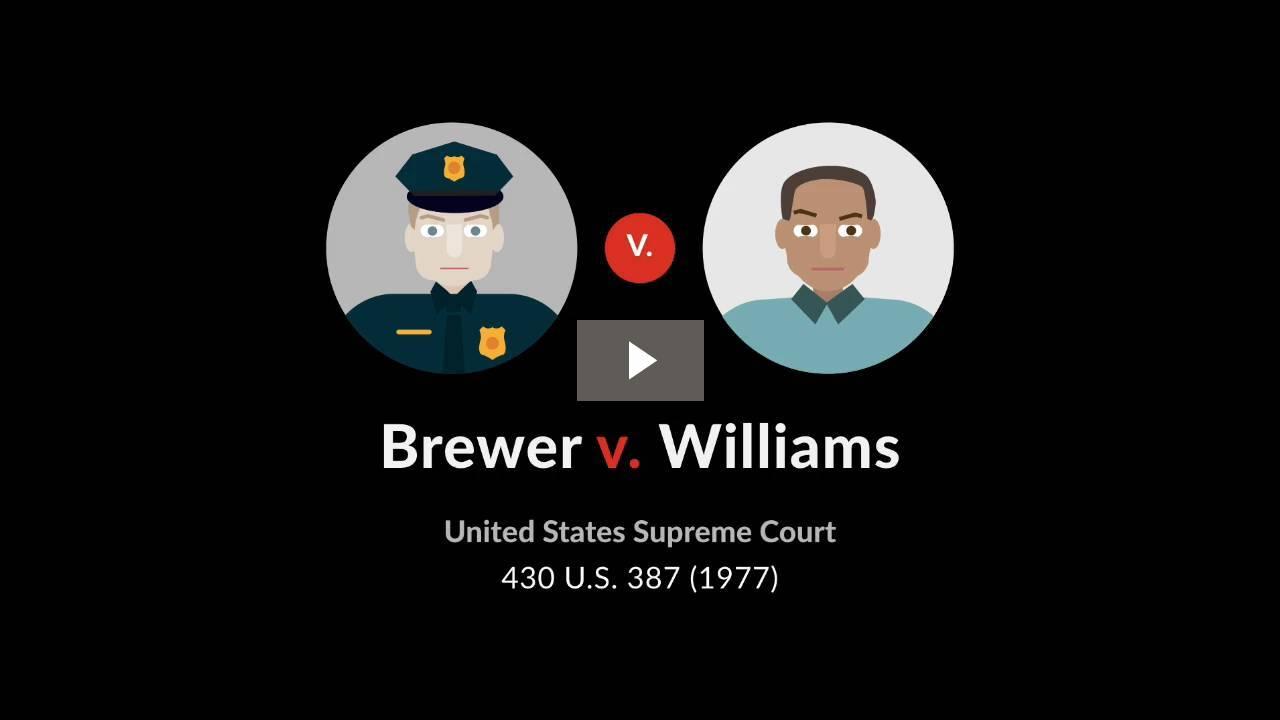 Brewer v. Williams