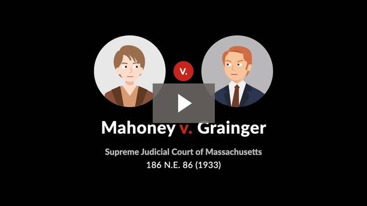 Mahoney v. Grainger