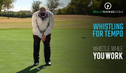 Mini Clinic: Whistle While You Work - Putting