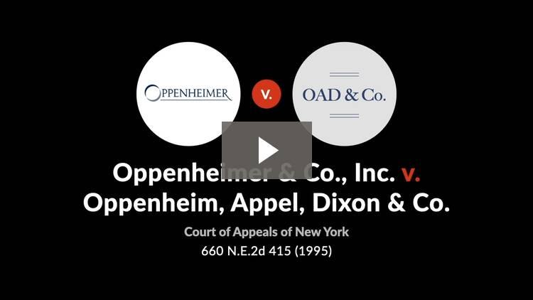Oppenheimer & Co., Inc. v. Oppenheim, Appel, Dixon & Co.