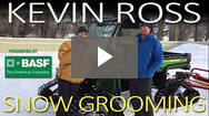 Kevin Ross with Derek Rose: Snow Grooming