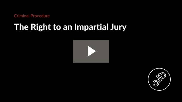 The Right to an Impartial Jury