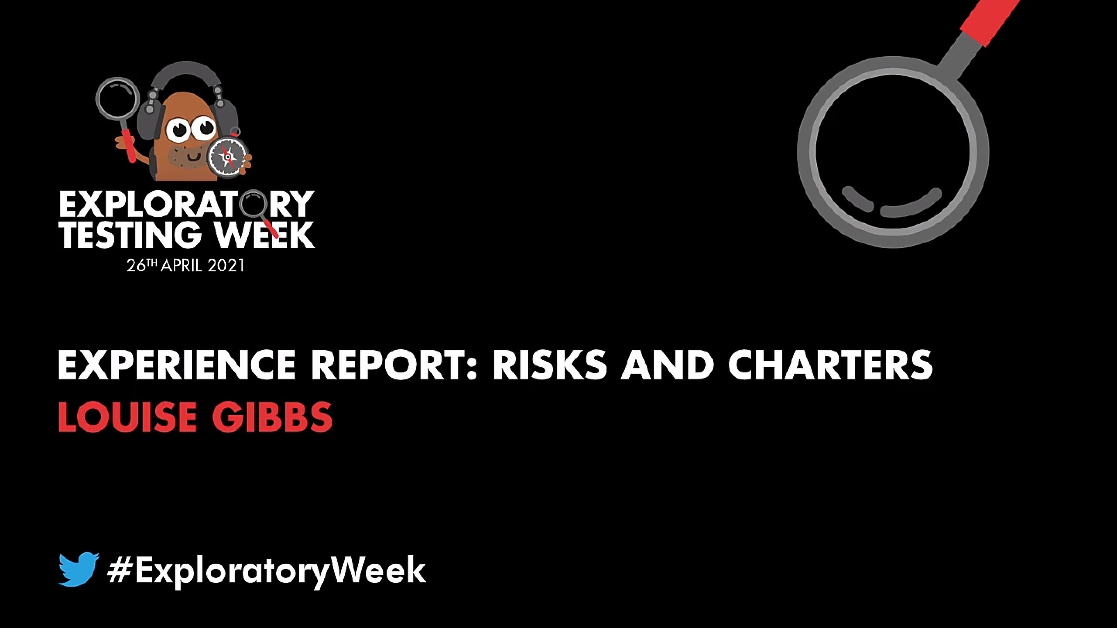Experience Report: Risks and Charters with Louise Gibbs