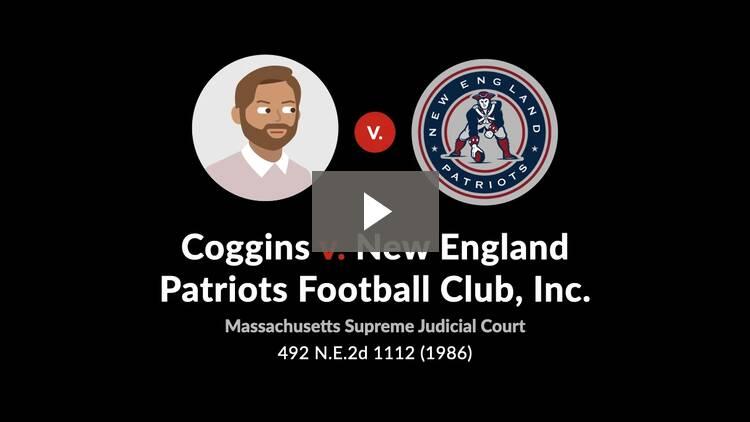 Coggins v. New England Patriots Football Club, Inc.