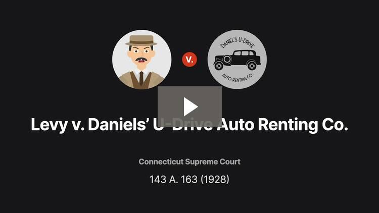 Levy v. Daniels' U-Drive Auto Renting Co.