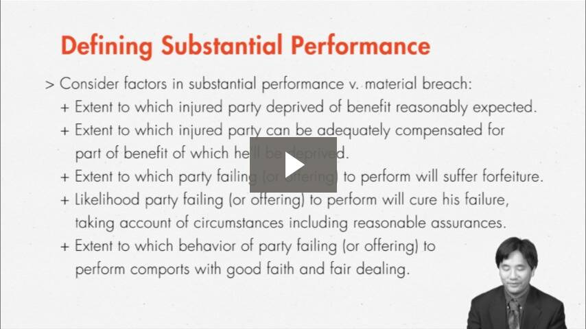 Doing Enough Is As Good As Doing It All? The Rule of Substantial Performance