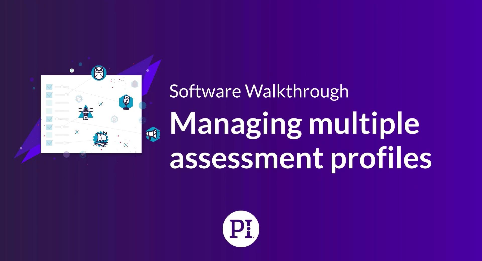 Managing Multiple Assessment Profiles