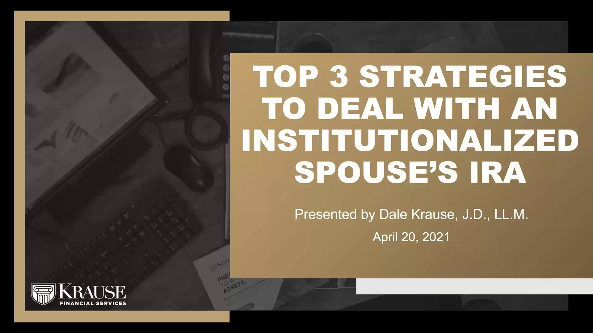 Top 3 Strategies to Deal with an Institutionalized Spouse's IRA