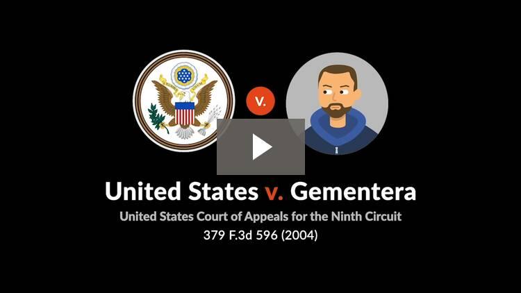United States v. Gementera