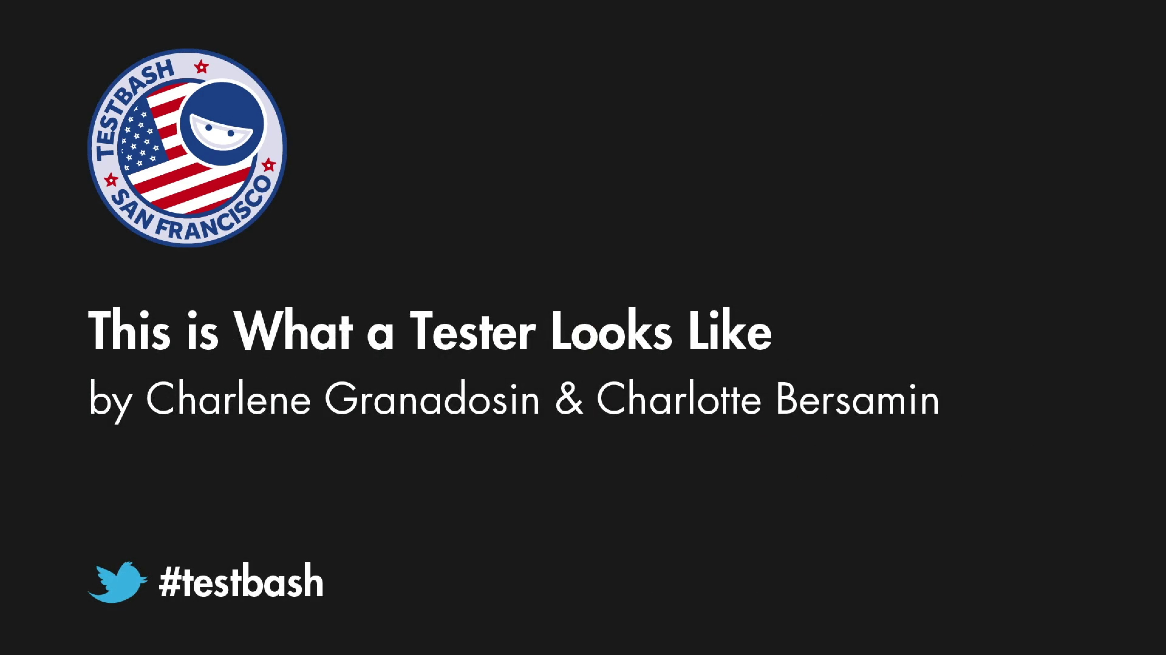 This is What a Tester Looks Like - Charlene Granadosin and Charlotte Bersamin