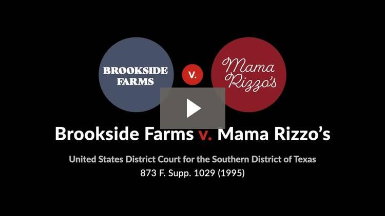 Brookside Farms v. Mama Rizzo's, Inc.