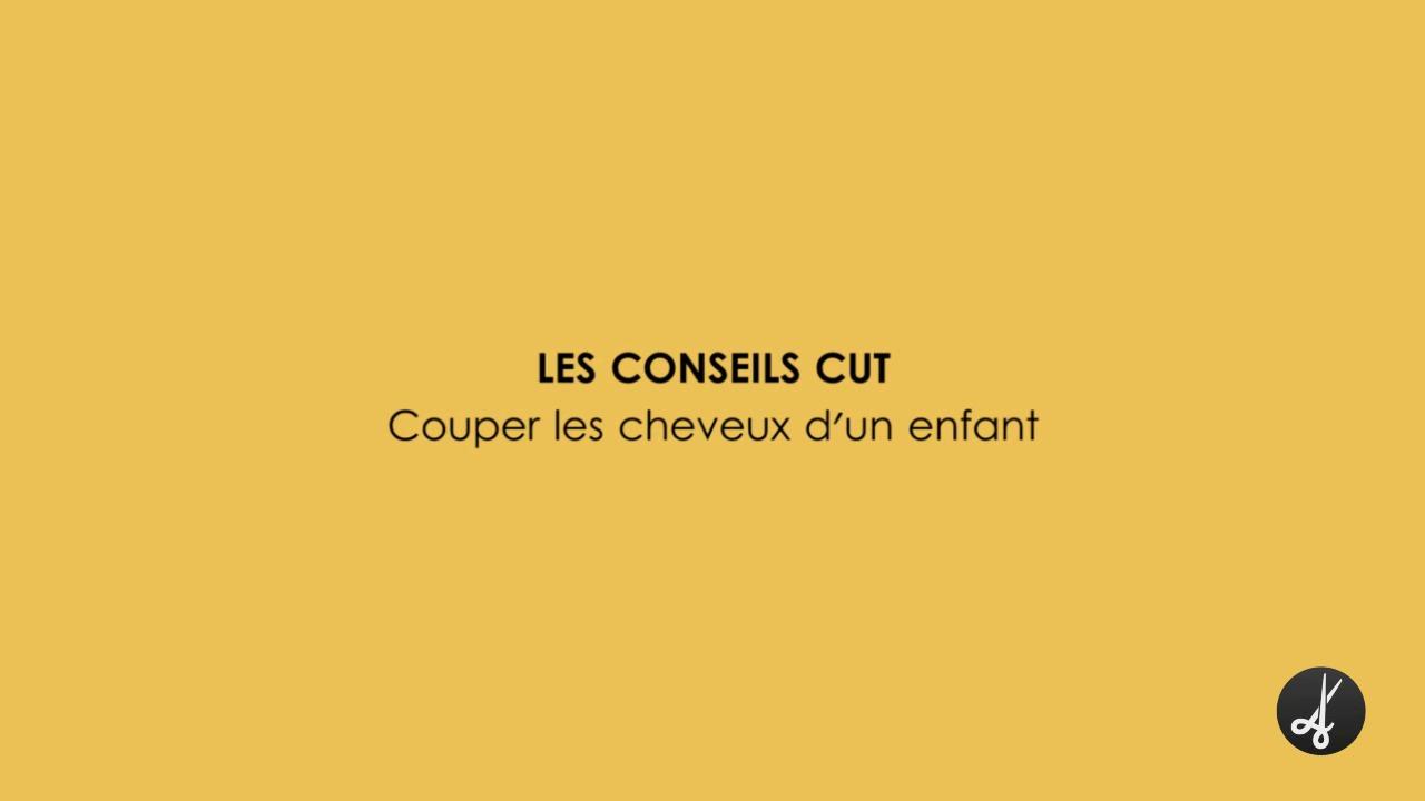 CONSEILS CUT : Couper les cheveux d