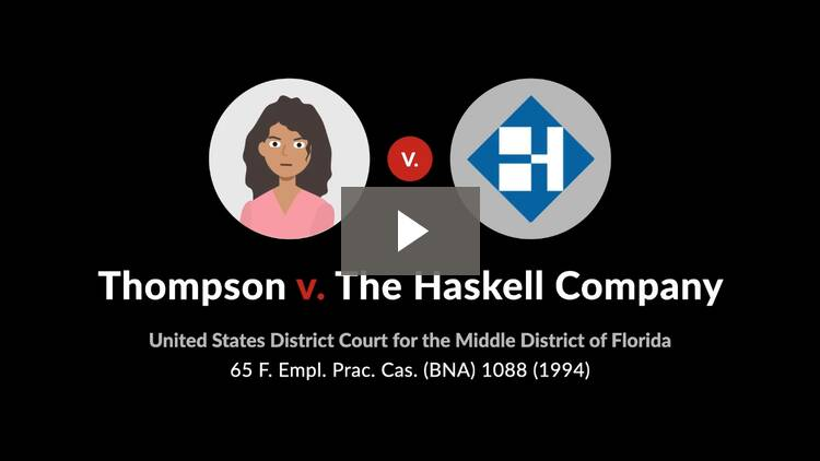 Thompson v. The Haskell Co.