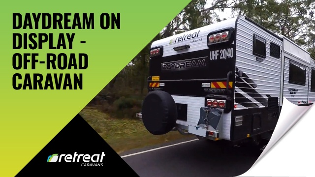 Daydream on Display – Off-Road Caravan