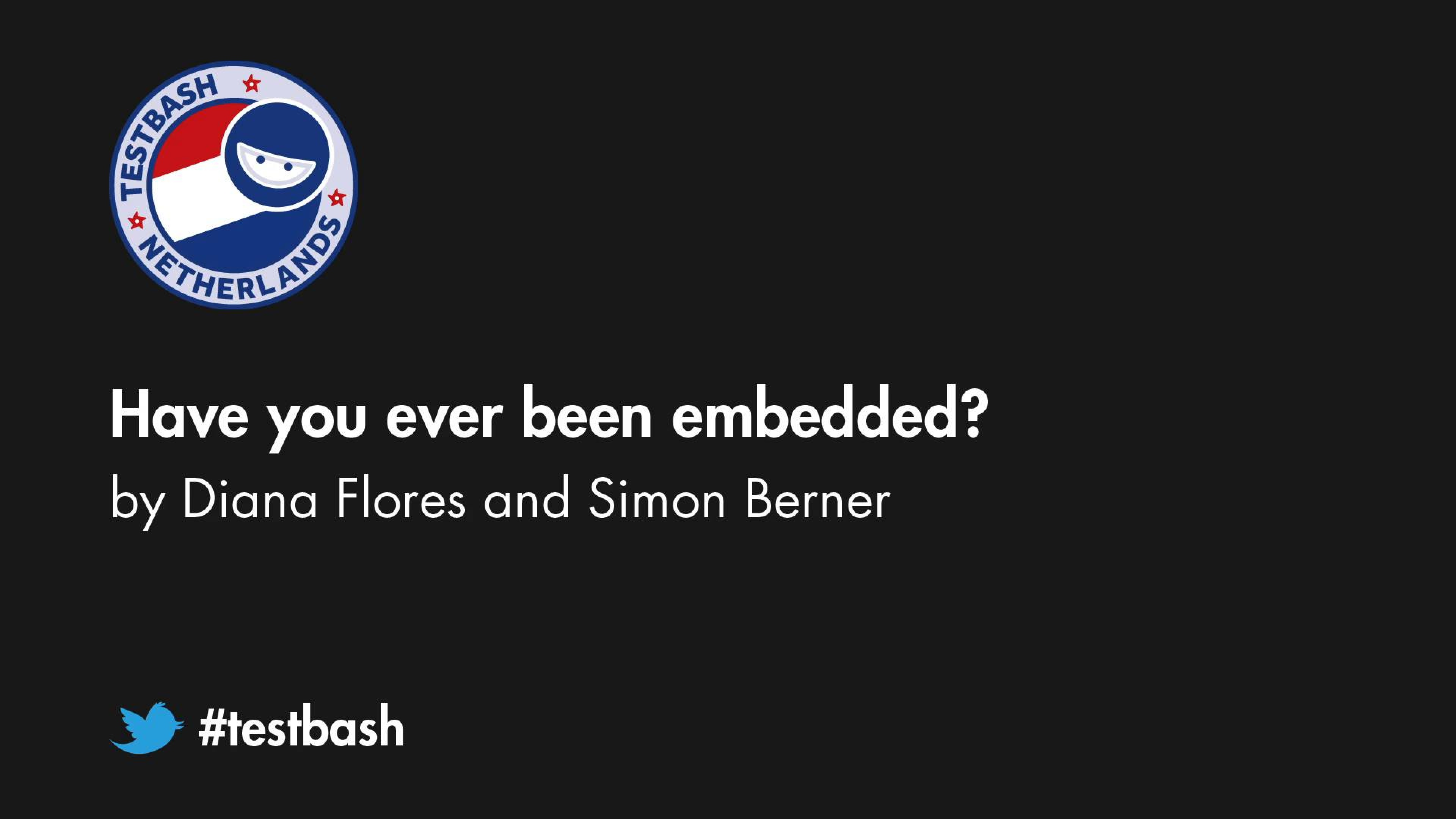 Have you ever been embedded? - Simon Berner / Diana Flores
