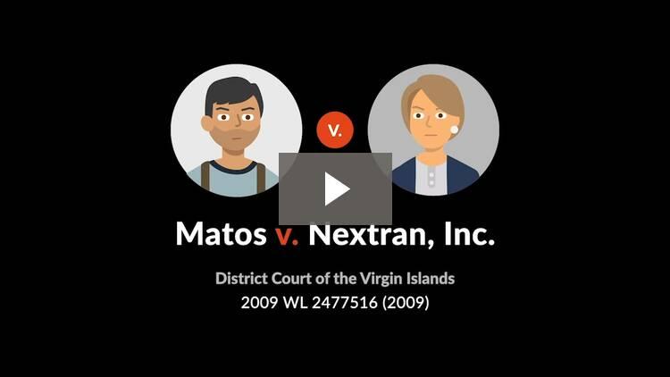 Matos v. Nextran, Inc.