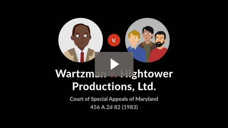 Wartzman v. Hightower Productions, Ltd.