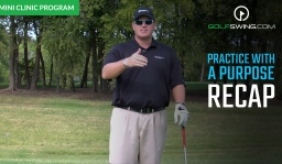 Practice With a Purpose: Recap