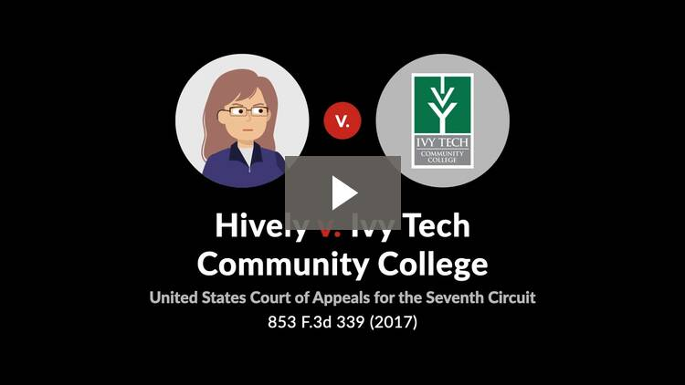 Hively v. Ivy Tech Community College