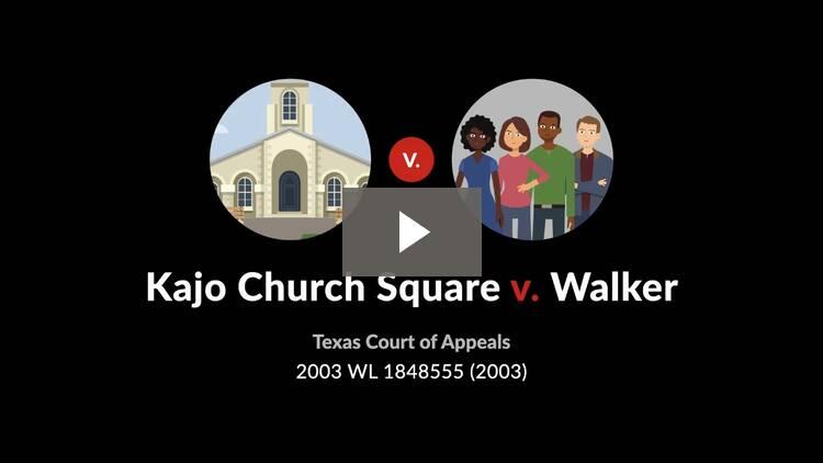 Kajo Church Square, Inc. v. Walker