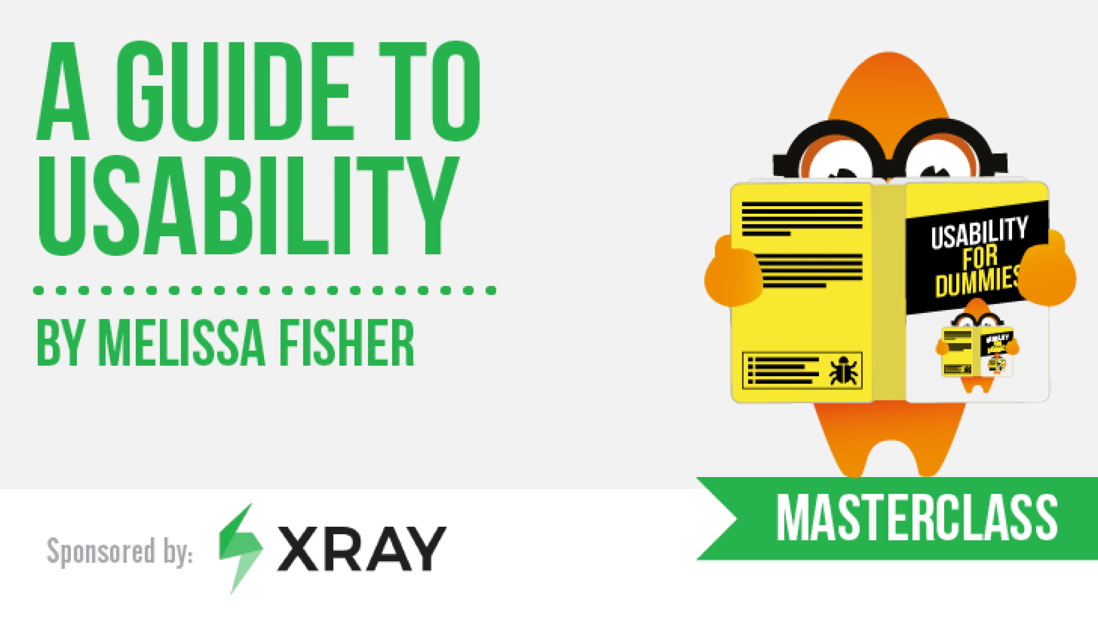 A Guide to Usability - Melissa Fisher